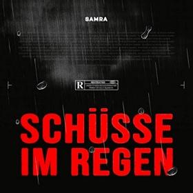 SAMRA - SCHÜSSE IM REGEN